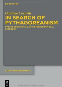 Download ebook In Search Of Pythagoreanism