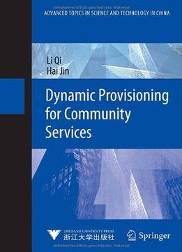 Download ebook Dynamic Provisioning For Community Services