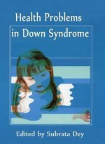 Health Problems In Down Syndrome Ed