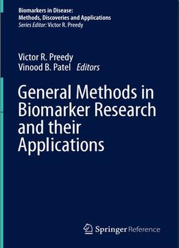 Download ebook General Methods In Biomarker Research & Their Applications