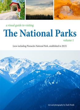 Download The National Parks (a Visual Guide To Visiting)