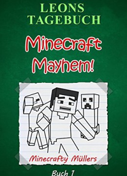 Download Minecraft Mayhem! Minecrafty Müllers