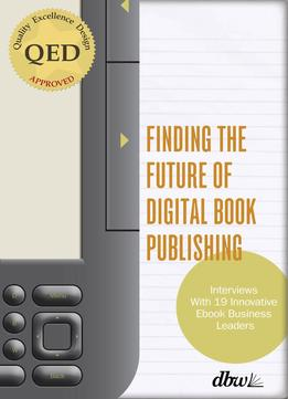 Download ebook Finding The Future Of Digital Book Publishing