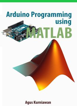Arduino Programming Using Matlab - Download Free EBooks