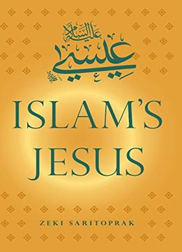 Download ebook Islam's Jesus