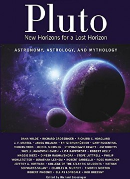 Download Pluto: New Horizons For A Lost Horizon: Astronomy, Astrology, & Mythology