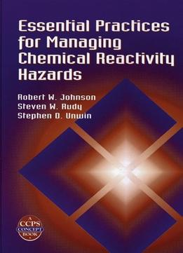 Download ebook Essential Practices For Managing Chemical Reactivity Hazards