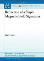 Reduction Of A Ship's Magnetic Field Signatures