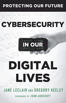Download Cybersecurity in Our Digital Lives