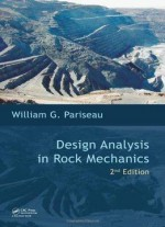 Design Analysis In Rock Mechanics (2nd Edition)