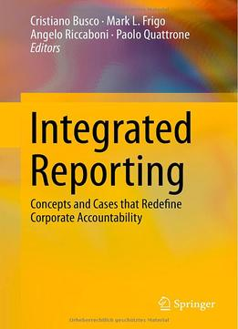 Download ebook Integrated Reporting: Concepts & Cases That Redefine Corporate Accountability