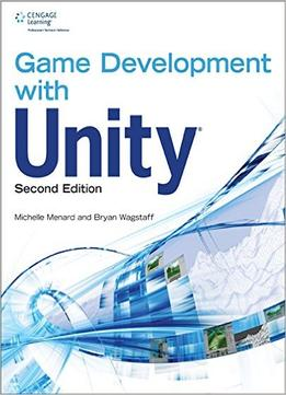 Download ebook Game Development With Unity, 2nd Edition