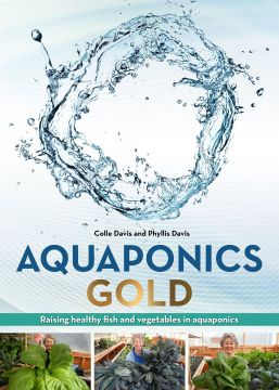 Download ebook Aquaponics GOLD: Raising Health Fish & Vegetables in Aquaponics
