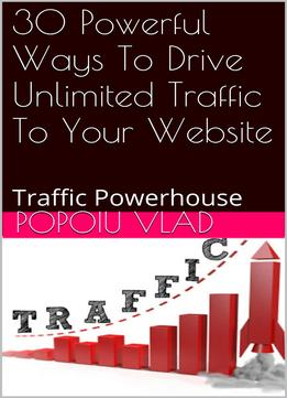 Download ebook 30 Powerful Ways To Drive Unlimited Traffic To Your Website