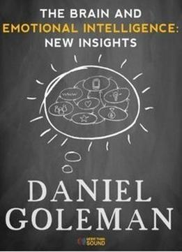 Download The Brain & Emotional Intelligence: New Insights