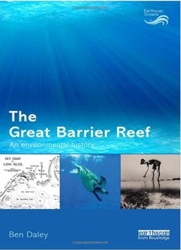 Download ebook The Great Barrier Reef: An Environmental History