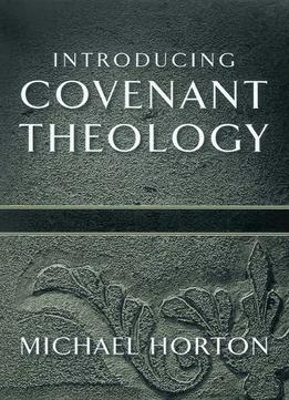 Download ebook God Of Promise: Introducing Covenant Theology