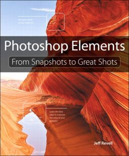 Download Photoshop Elements: From Snapshots to Great Shots