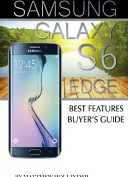 Download Samsung Galaxy S6 Edge: Best Features Buyer's Guide
