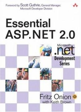 Download ebook Essential Asp.net 2.0 By Keith Brown