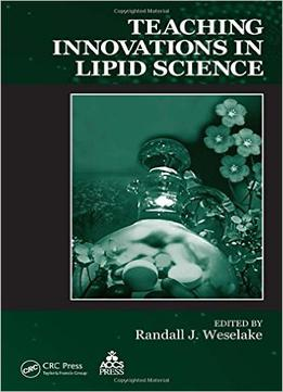 Download ebook Teaching Innovations In Lipid Science