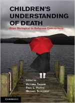 Children's Understanding Of Death: From Biological To Religious Conceptions