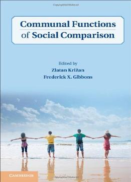 Download Communal Functions Of Social Comparison