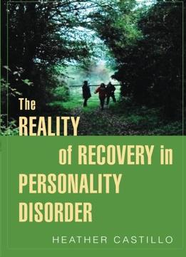 Download The Reality Of Recovery In Personality Disorder