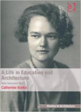Download A Life In Architecture & Education: Mary Beaumont Medd