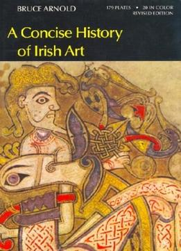 Download A Concise History Of Irish Art