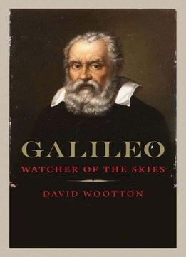 Download Galileo: Watcher Of The Skies