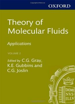 Download Theory Of Molecular Fluids: Volume 2: Applications