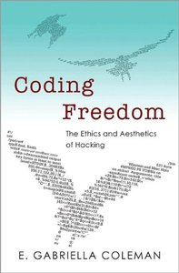 Download Coding Freedom: The Ethics & Aesthetics of Hacking