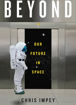 Download Beyond: Our Future In Space