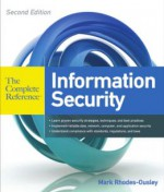 Information Security: The Complete Reference, Second Edition