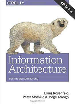 Download ebook Information Architecture: For The Web & Beyond
