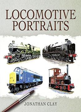 Download Locomotive Portraits