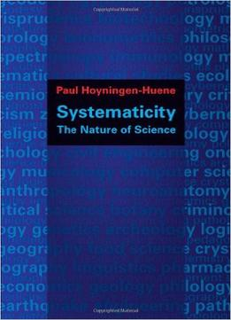 Download Systematicity: The Nature Of Science