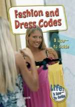 Fashion and Dress Codes: A How-to Guide