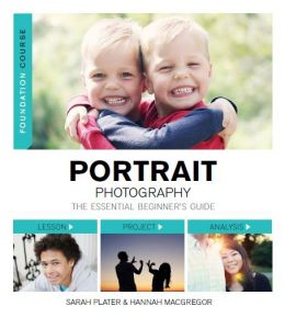Download Portrait Photography: The Essential Beginner's Guide