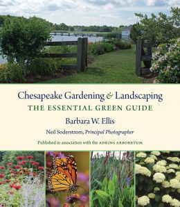 Download ebook Chesapeake Gardening & Landscaping: The Essential Green Guide