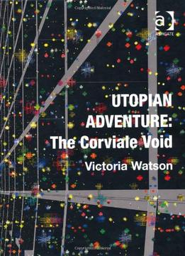 Download Utopian Adventure: The Corviale Void