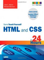Sams Teach Yourself HTML and CSS in 24 Hours 8th Edition