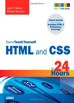 Download ebook Sams Teach Yourself HTML & CSS in 24 Hours 8th Edition