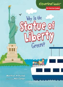 Download Why Is the Statue of Liberty Green?