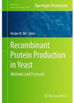 Download Recombinant Protein Production In Yeast
