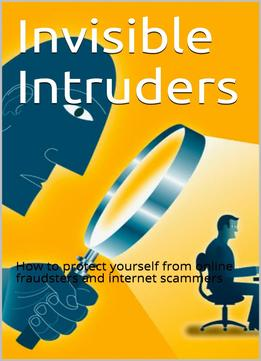 Download Invisible Intruders