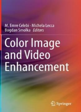 Download Color Image & Video Enhancement