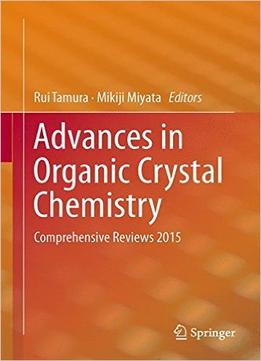 Download Advances In Organic Crystal Chemistry: Comprehensive Reviews