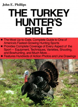 Download The Turkey Hunter's Bible 2nd Edition